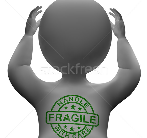 Fragile Stamp On Man Showing Breakable Or Delicate Stock photo © stuartmiles