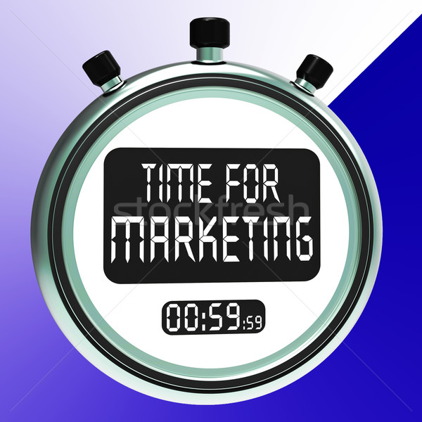 Time For Marketing Message Meaning Advertising And Sales Stock photo © stuartmiles