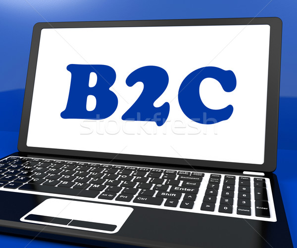 B2c On Laptop Shows Business To Customer Or Consumers Stock photo © stuartmiles