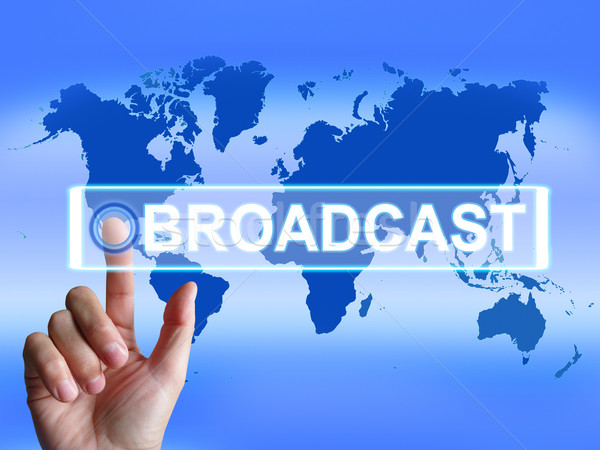 Broadcast Map Shows International Broadcasting and Transmission  Stock photo © stuartmiles