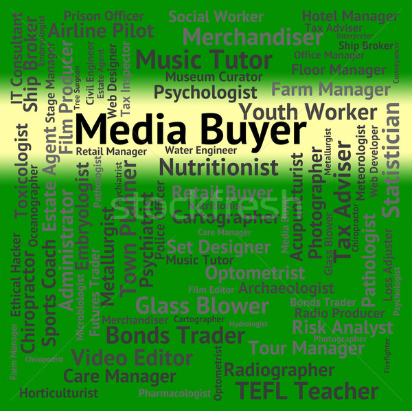 Media Buyer Shows Career Hiring And Tvs Stock photo © stuartmiles