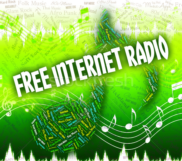 Free Internet Radio Represents Sound Track And Complimentary Stock photo © stuartmiles