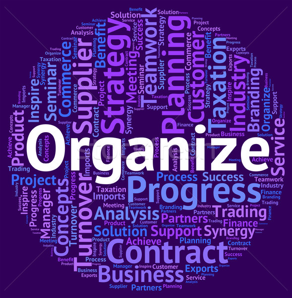 Organize Word Means Wordclouds Text And Structure Stock photo © stuartmiles