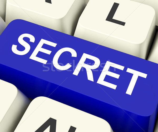 Secret Key Means Confidential Or Discreet