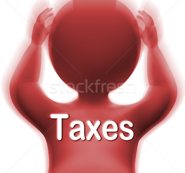 Taxes Man Means Paying Income  Business Or Property Tax Stock photo © stuartmiles