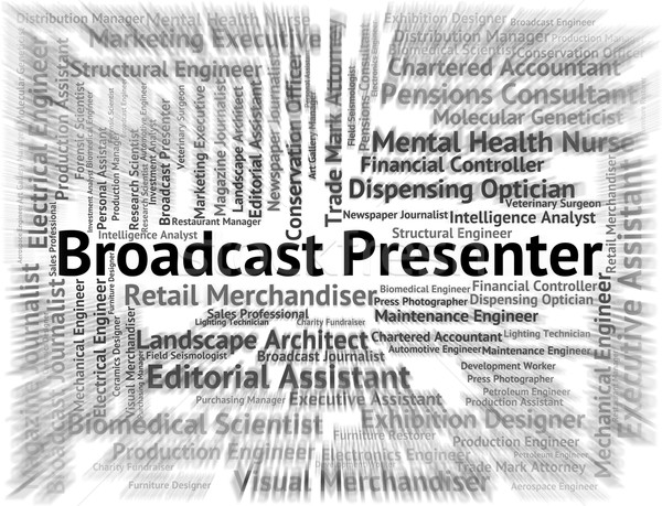 Broadcast Presenter Represents Career Proclamation And Broadcast Stock photo © stuartmiles