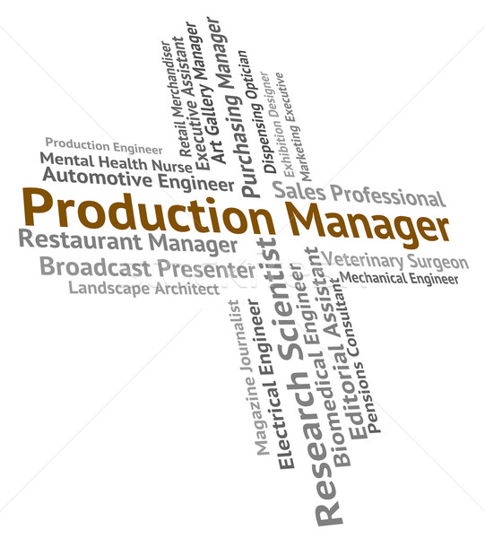 Production Manager Represents Manufacture Making And Employee Stock photo © stuartmiles