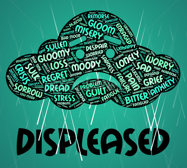 Displeased Word Represents Irritate Wordclouds And Annoyed Stock photo © stuartmiles