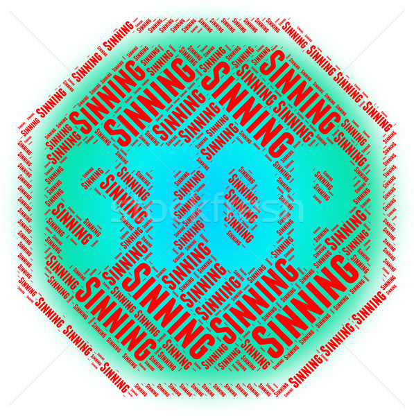 Stop Sinning Indicates Prohibited Restriction And Immorality Stock photo © stuartmiles