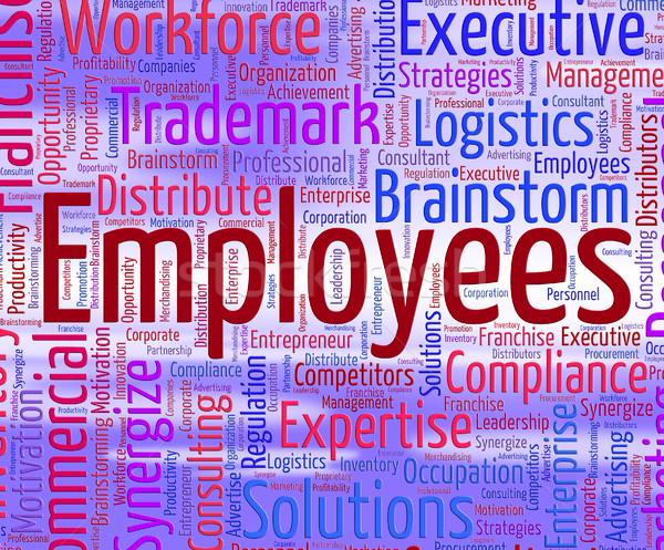 Alkalmazottak szó tag személyzet foglalkoztatott szöveg Stock fotó © stuartmiles
