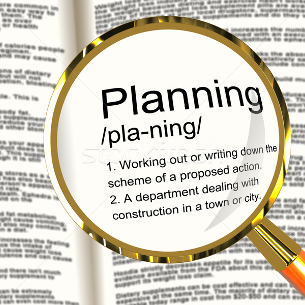 Planning Definition Magnifier Showing Organizing Strategy And Sc Stock photo © stuartmiles