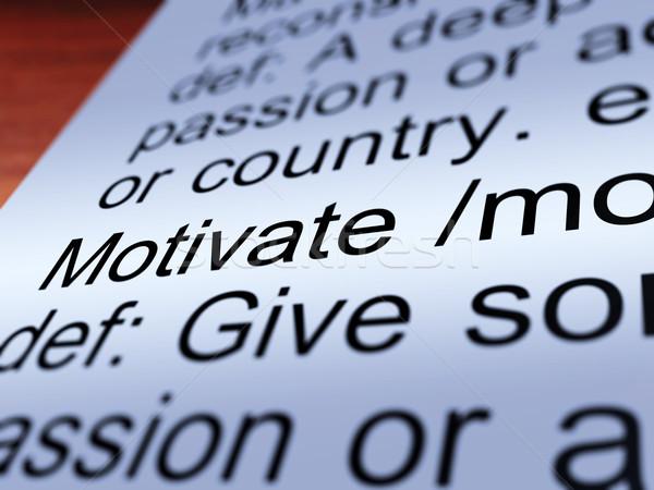 Motivál meghatározás közelkép mutat pozitív bátorítás Stock fotó © stuartmiles
