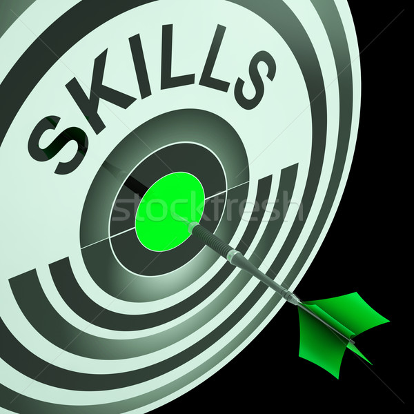 Skills Shows Skilled, Expertise, Professional Abilities Stock photo © stuartmiles
