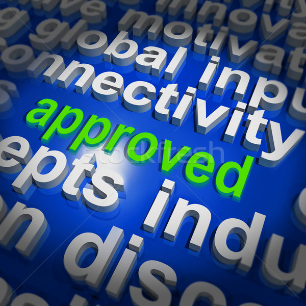 Approved Word Cloud Shows Approved Passed or Verified Stock photo © stuartmiles