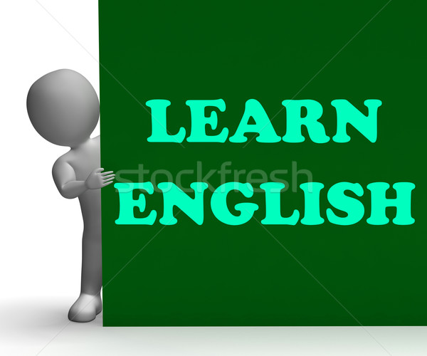 Learn English Sign Shows Foreign Language Teaching Stock photo © stuartmiles