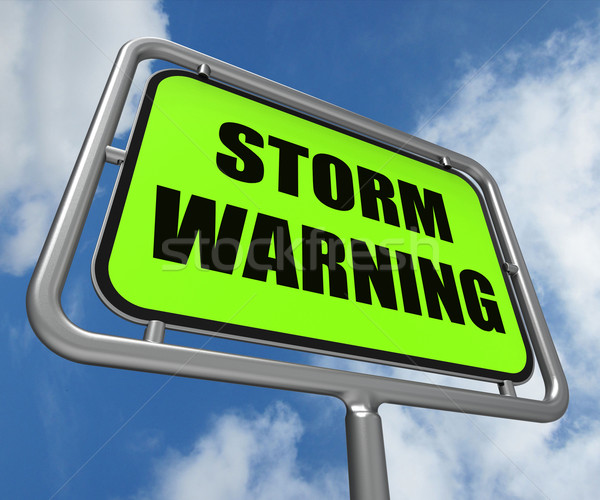 Storm Warning Sign Represents Forecasting Danger Ahead Stock photo © stuartmiles