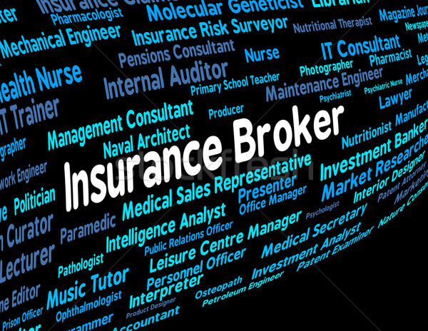 Insurance Broker Represents Covered Coverage And Job Stock photo © stuartmiles
