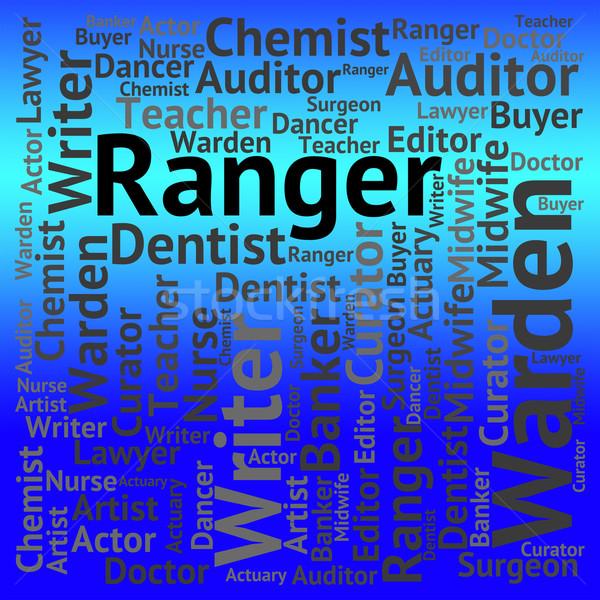 Ranger Job Indicates Occupation Rover And Jobs Stock photo © stuartmiles