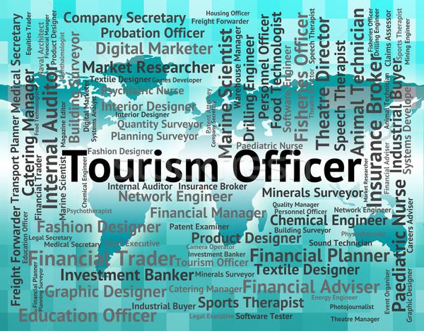 Turizmus tiszt vakáció toborzás jelentés pozició Stock fotó © stuartmiles
