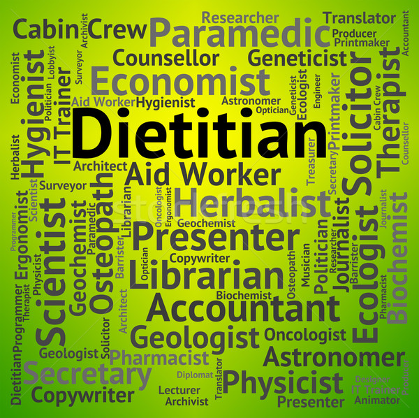 Dietitian Job Shows Position Occupations And Hiring Stock photo © stuartmiles