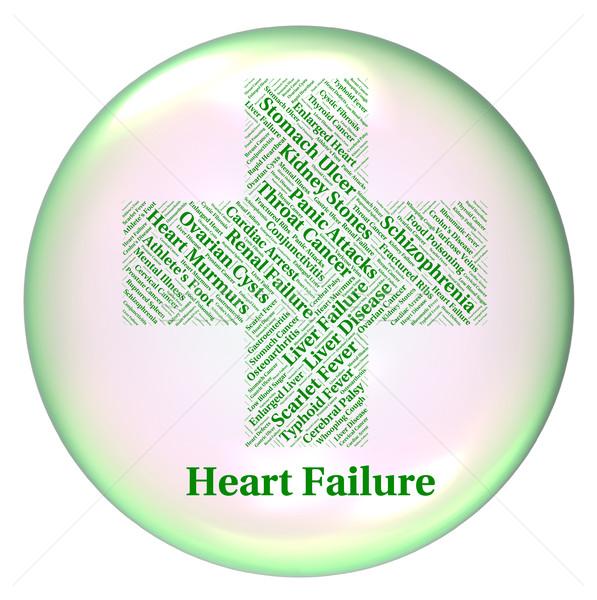 Heart Failure Shows Ailments Hf And Attack Stock photo © stuartmiles