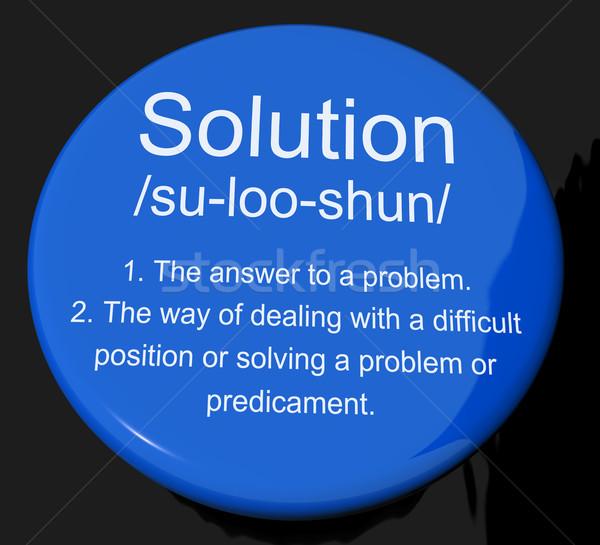 Solution Definition Button Showing Achievement Vision And Succes Stock photo © stuartmiles