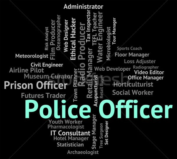 Police Officer Represents Law Enforcement And Administrator Stock photo © stuartmiles