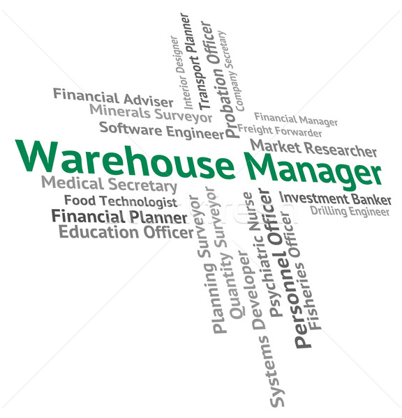 Warehouse Manager Shows Occupation Depot And Stockroom Stock photo © stuartmiles