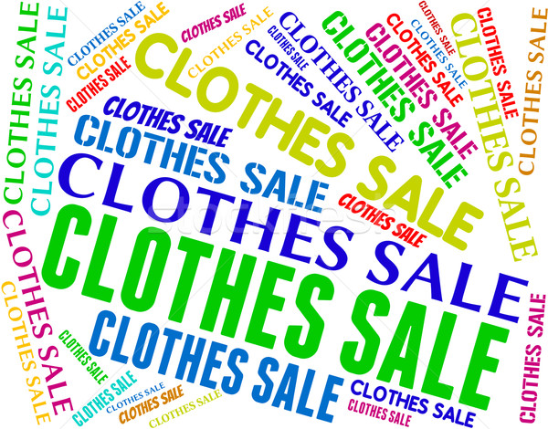 Clothes Sale Shows Cheap Fashion And Garments Stock photo © stuartmiles