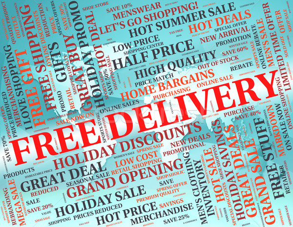 Free Delivery Shows With Our Compliments And Courier Stock photo © stuartmiles