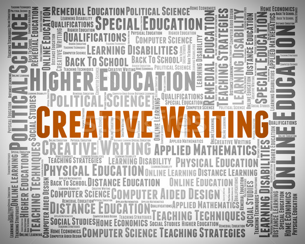 Creative Writing Shows Literary Work And Artistic Stock photo © stuartmiles