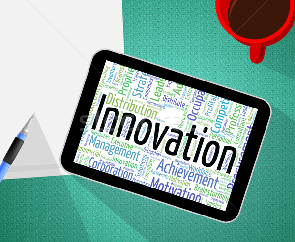 Innovation Word Shows New Idea And Innovate Stock photo © stuartmiles