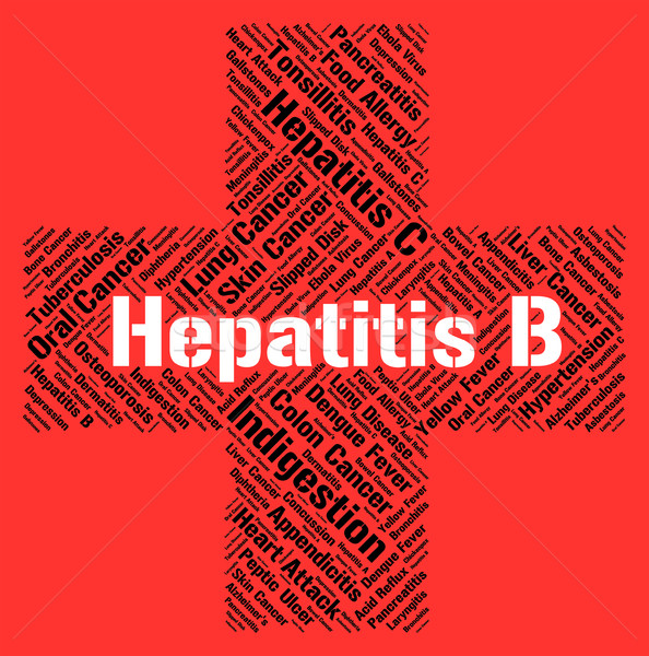 Hepatitis B Means Ill Health And Affliction Stock photo © stuartmiles