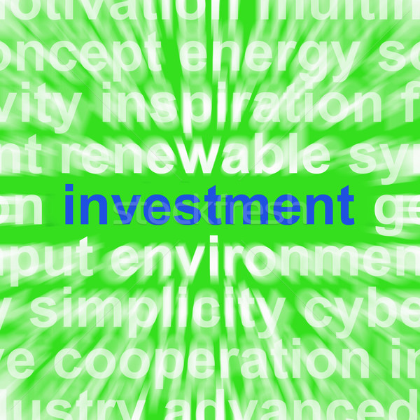 Investment Word Means Lending And Investing For Return Stock photo © stuartmiles