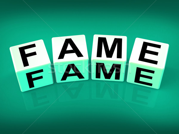 Fame Refers to Famous Renowned or Notable Celebrity Stock photo © stuartmiles