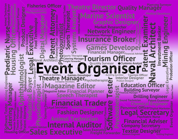 Event Organiser Represents Work Occupations And Job Stock photo © stuartmiles