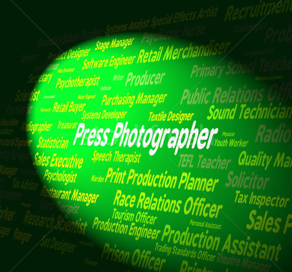 Press Photographer Indicates Investigative Journalist And Career Stock photo © stuartmiles