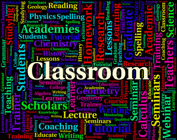 Classroom Word Indicates College Classes And Academies Stock photo © stuartmiles