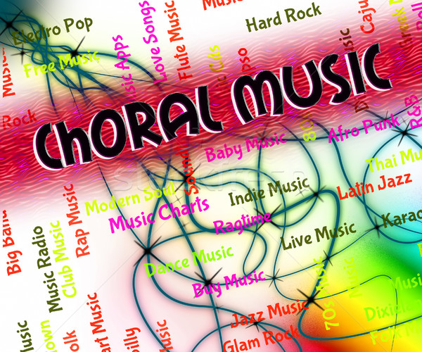 Choral Music Indicates Sound Track And Audio Stock photo © stuartmiles
