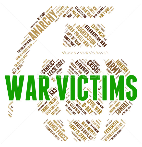 War Victims Means Dead Person And Casualty Stock photo © stuartmiles