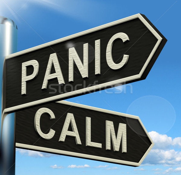 Stock photo: Panic Or Calm Signpost Showing Chaos Relaxation And Rest