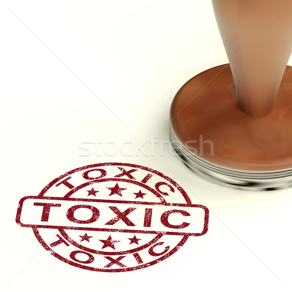 Toxic Stamp Shows Poisonous Lethal And Noxious Substance Stock photo © stuartmiles