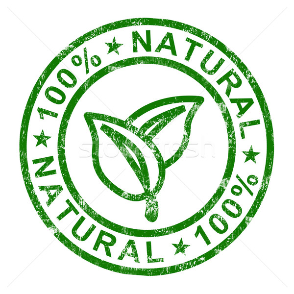 100% Natural Stamp Shows Pure And Genuine Products Stock photo © stuartmiles