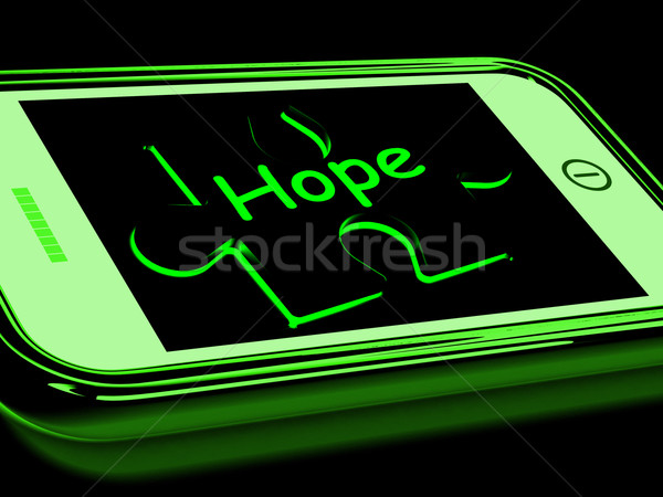Hope On Smartphone Showing Prays Stock photo © stuartmiles
