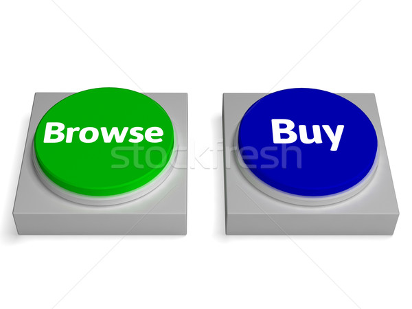 Browse Buy Buttons Shows Browsing Or Buying Stock photo © stuartmiles