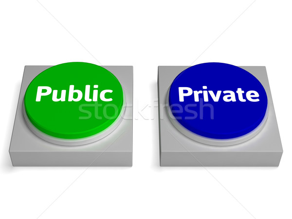Public Private Buttons Shows Company or Sector Stock photo © stuartmiles