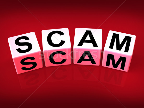 Scam Means Fraud Scheme to Rip-off or Deceive Stock photo © stuartmiles