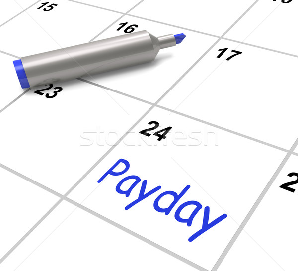 Payday Calendar Shows Salary Or Wages For Employment Stock photo © stuartmiles