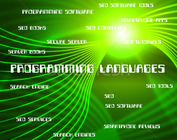 Programming Languages Represents Software Development And Foreig Stock photo © stuartmiles