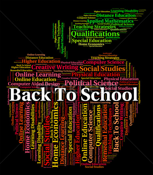 Back To School Indicates Schooling Schools And Text Stock photo © stuartmiles